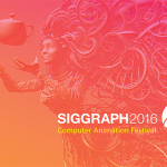 SIGGRAPH 2016 Computer Animation Festival